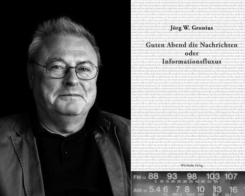 """Saarländisches Künstlerhaus Saarbrücken e.V., Jörg W. Gronius """"Guten Abend die Nachrichten"""", 04.02.2019, 20.00 Uhr"""